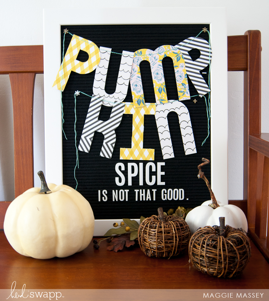 Dress Up Your Heidi Swapp Letterboard with a Banner this Autumn! | Maggie Massey for Heidi Swapp